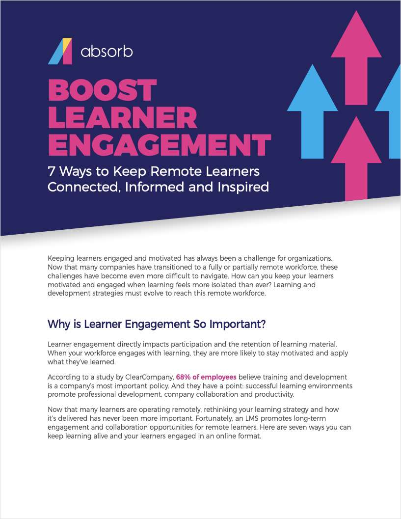 Boost Learner Engagement: 7 Ways to Keep Remote Learners Connected, Informed and Inspired