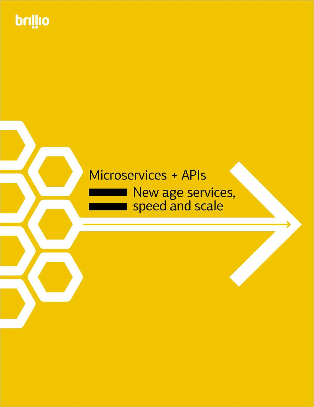 Microservices + APIs New Age Services, Speed and Scale