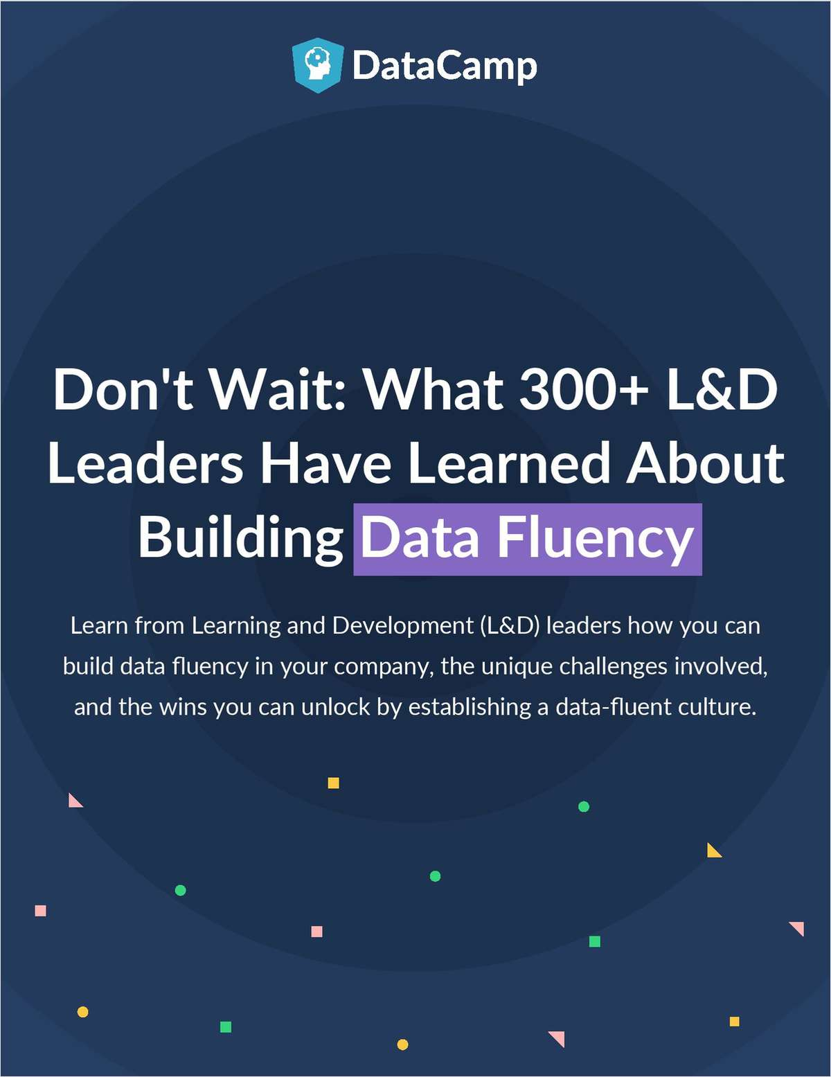 What 300 L&D Leaders Have Learned About Building Data Fluency