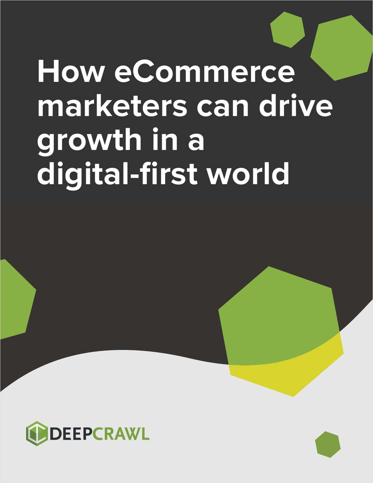 eCommerce Whitepaper: How Marketers Can Drive Growth in a Digital-First World