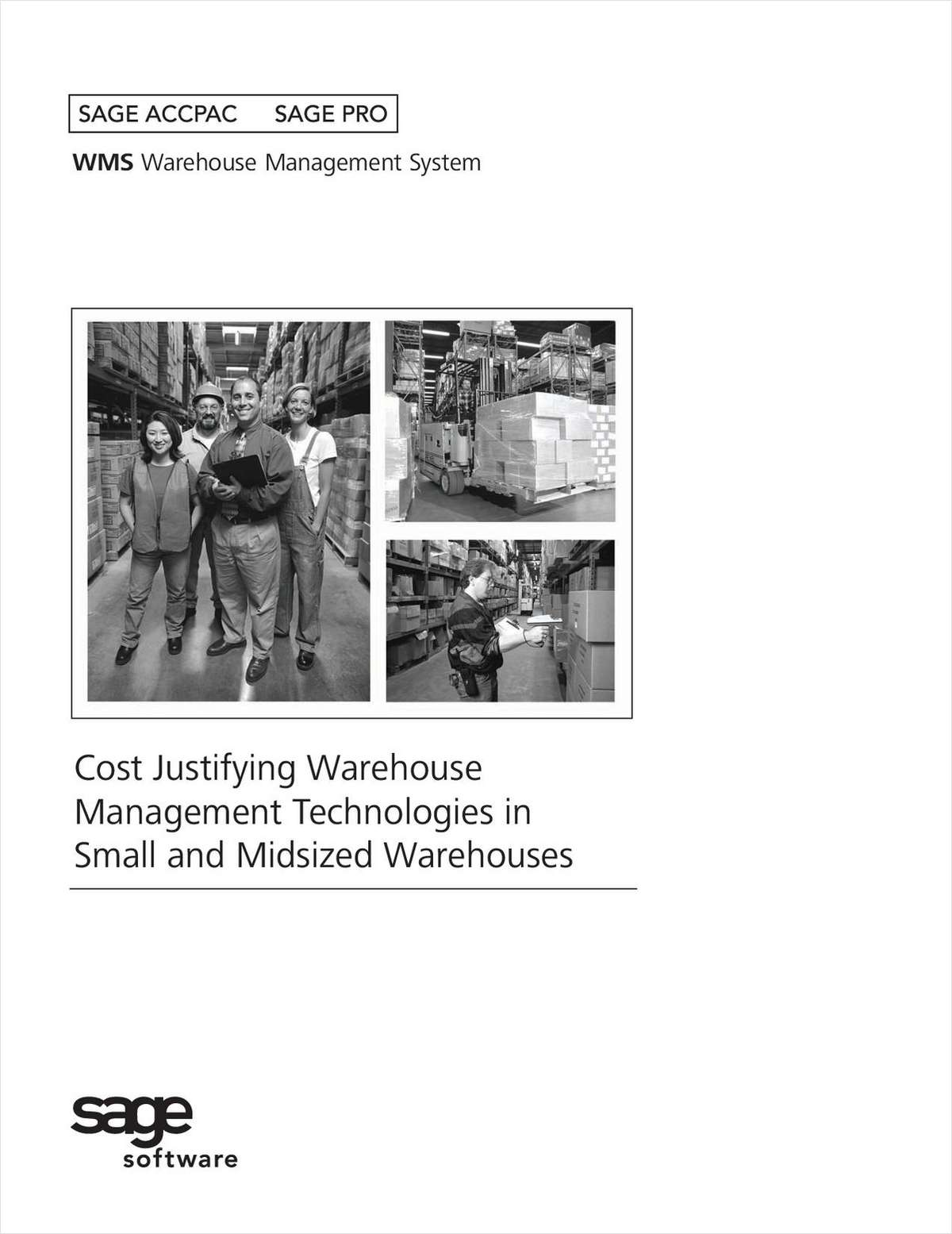 Small and Midsized Warehouses: Cost Justifying Warehouse Management Technologies