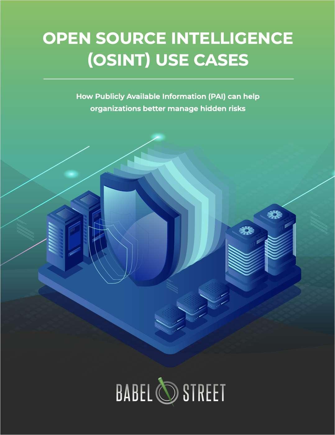 Open Source Intelligence (OSINT) Use Cases