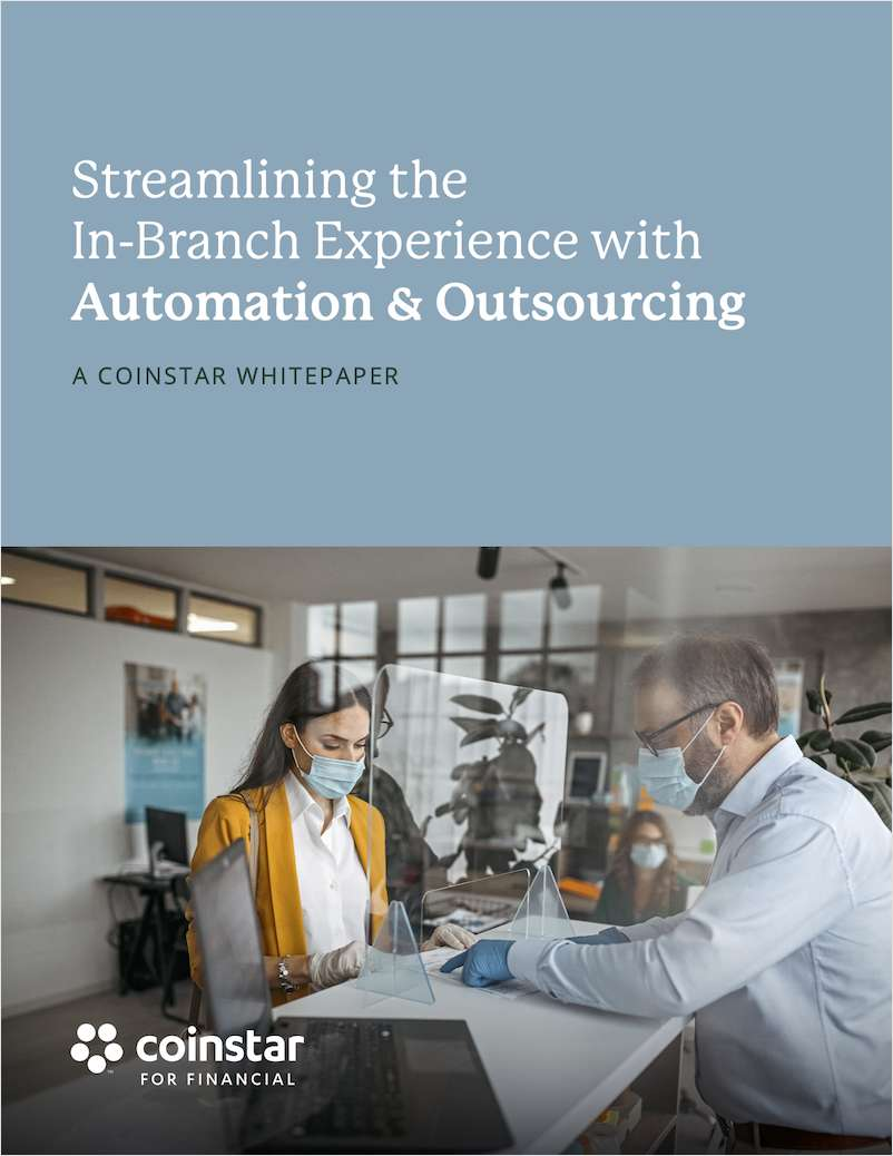 Streamlining the In-Branch Experience with Automation and Outsourcing