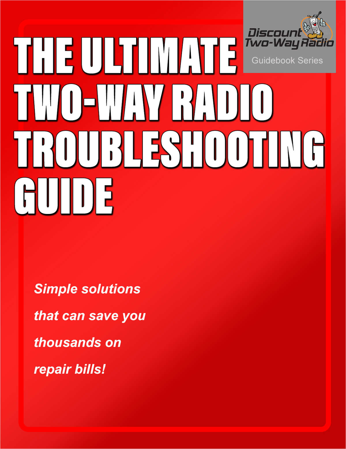 The Ultimate Two-Way Radio Troubleshooting Guide