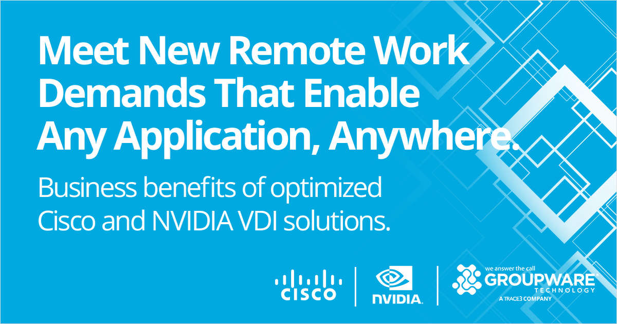 Meet New Remote Work Demands That Enable Any Application, Anywhere