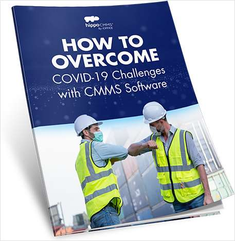 How To Overcome COVID-19 Challenges with CMMS Software