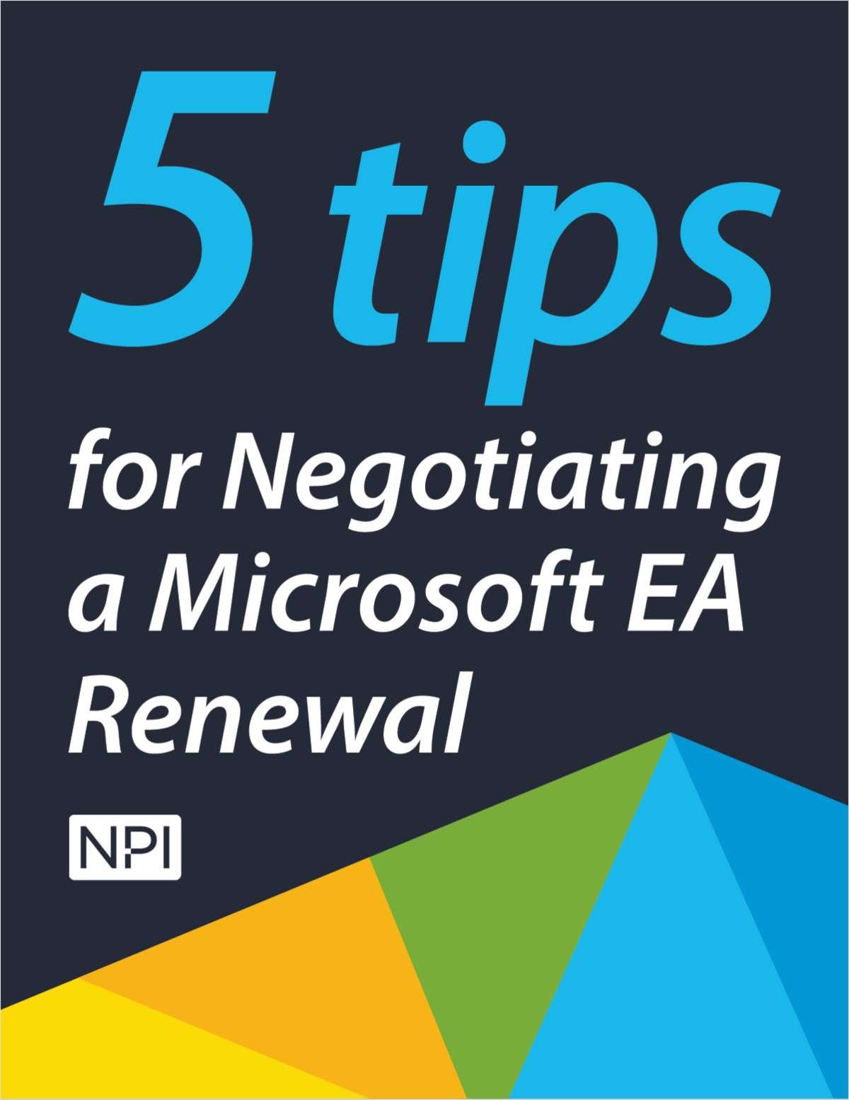5 Tips for Negotiating a Microsoft Enterprise Agreement Renewal