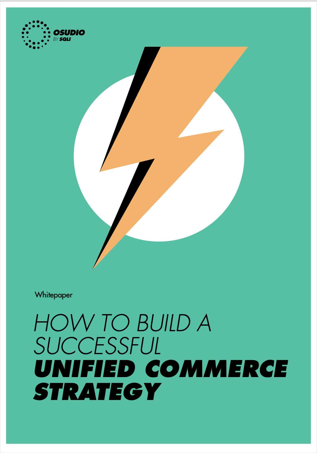 How to Build a Successful Unified Commerce Strategy: The Complete Guide