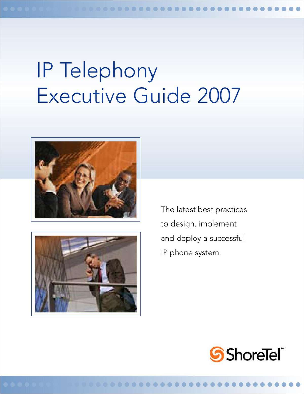 IP Telephony Executive Guide 2007