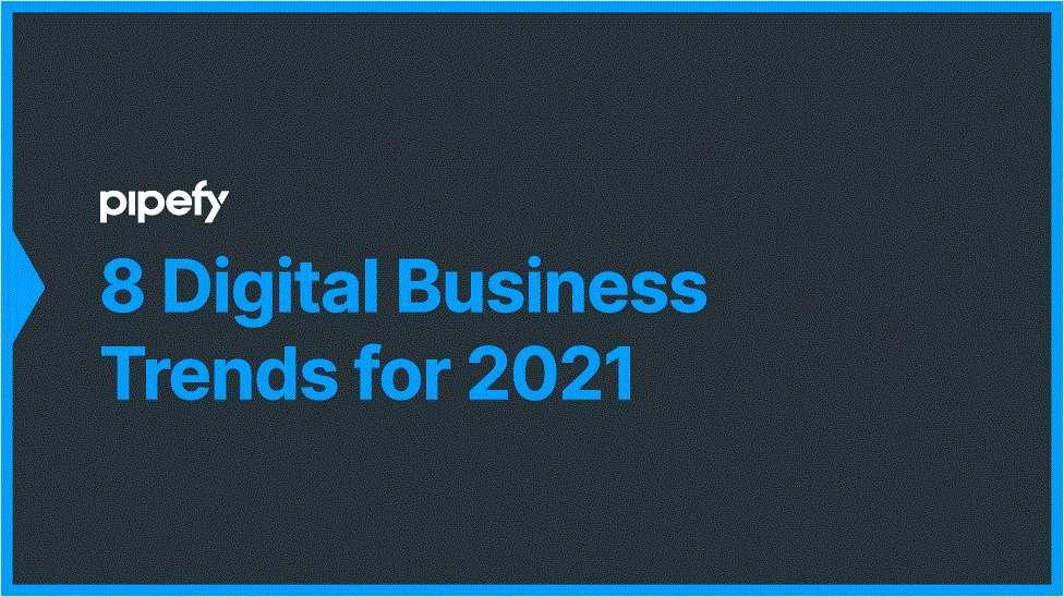 8 Digital Business Trends for 2021