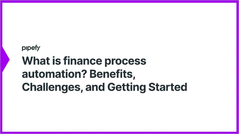 What is Finance Process Automation?