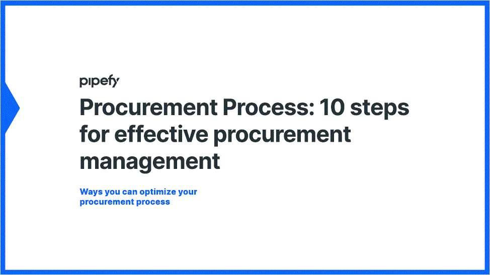 Procurement Process: 10 Steps for Effective Procurement Management