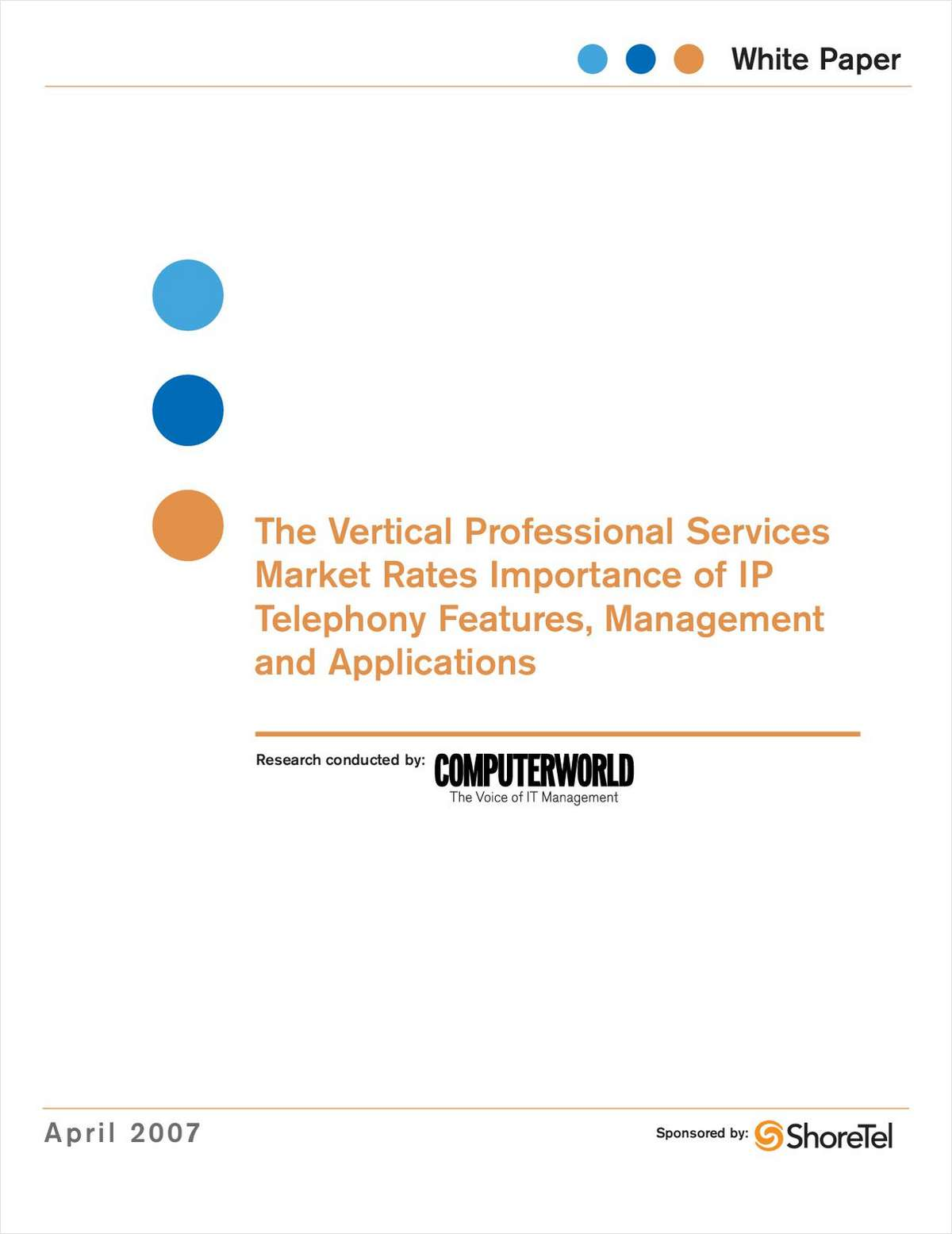 Vertical Professional Services Market Rates Importance of IP Telephony Features, Management and Applications