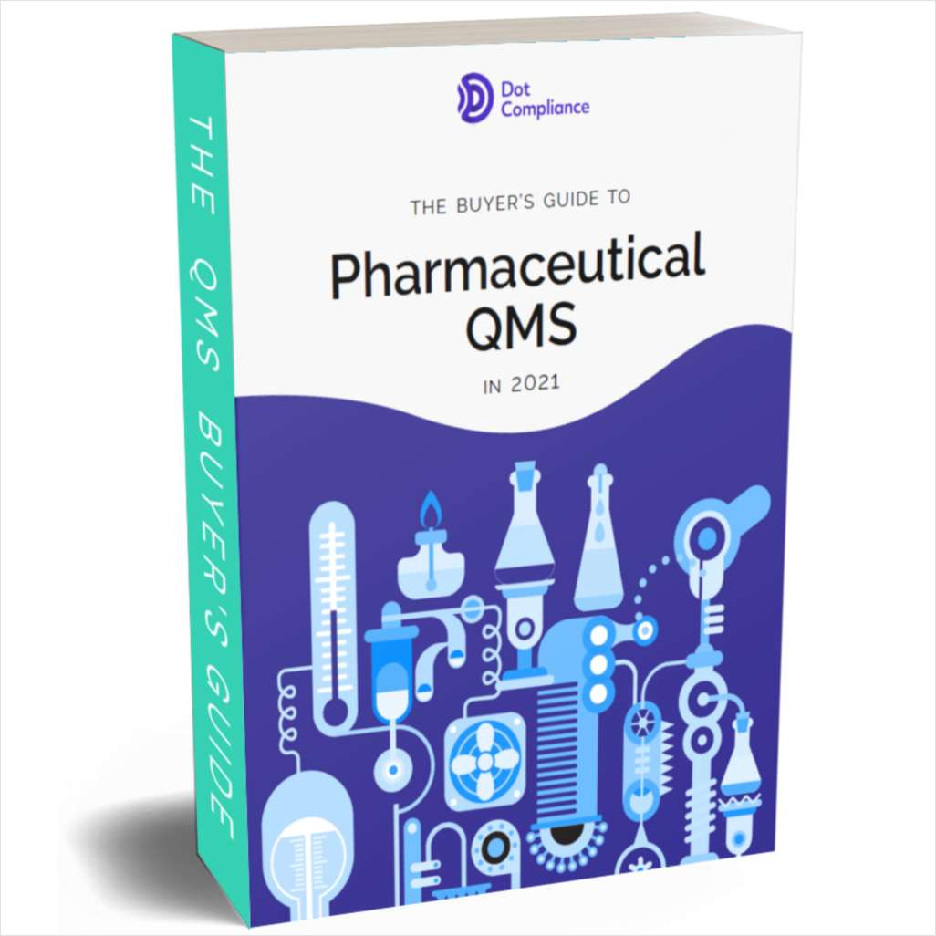 The QMS Buyer's Guide for Pharmaceutical Manufacturers