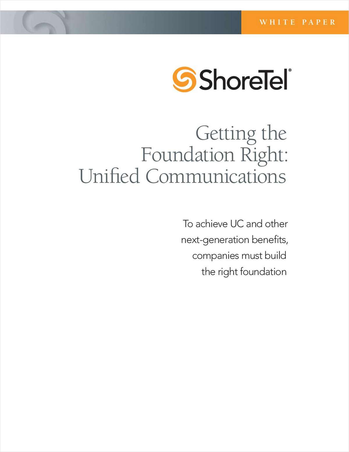 Getting the Foundation Right: Unified Communications