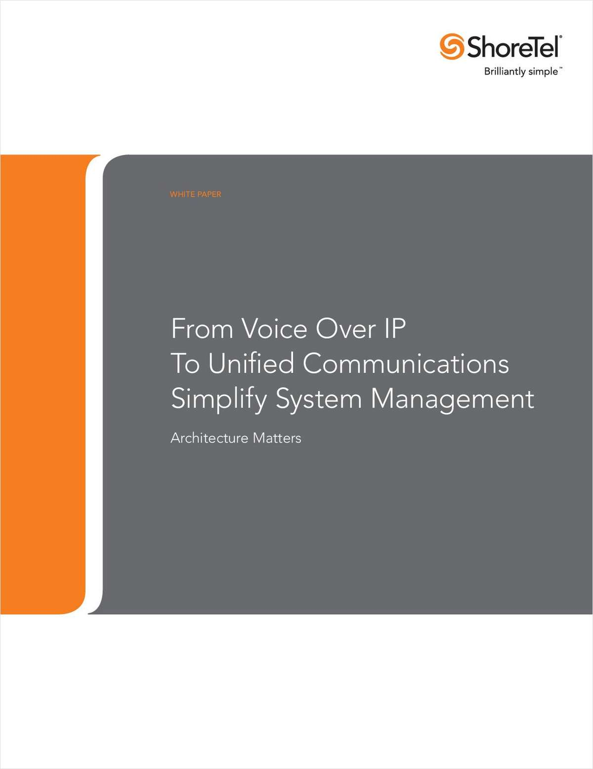 From Voice over IP to Unified Communications: Simplify System Management
