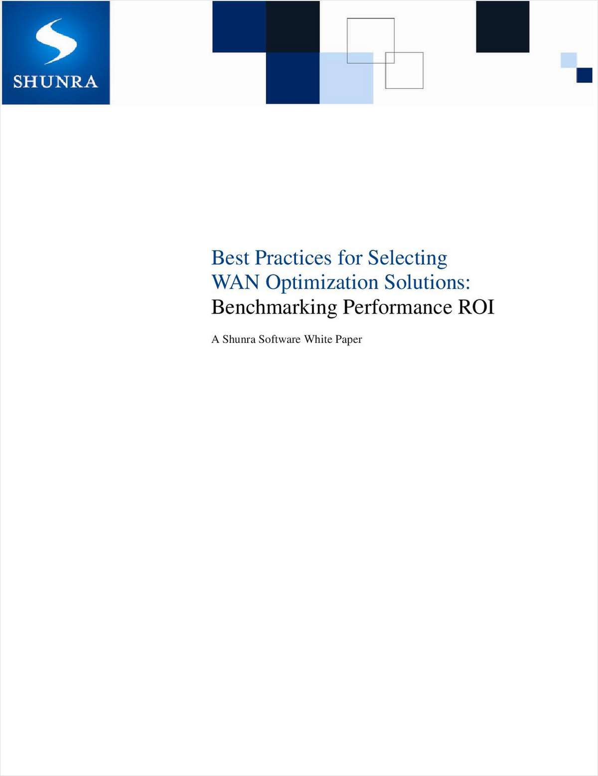 Best Practices for Selecting WAN Optimization Solutions: Benchmarking Performance ROI