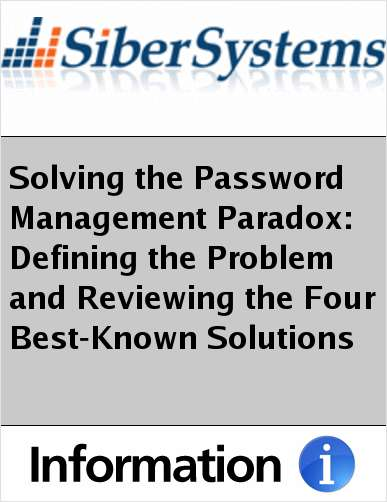 Solving the Password Management Paradox: Defining the Problem and Reviewing the Four Best-Known Solutions