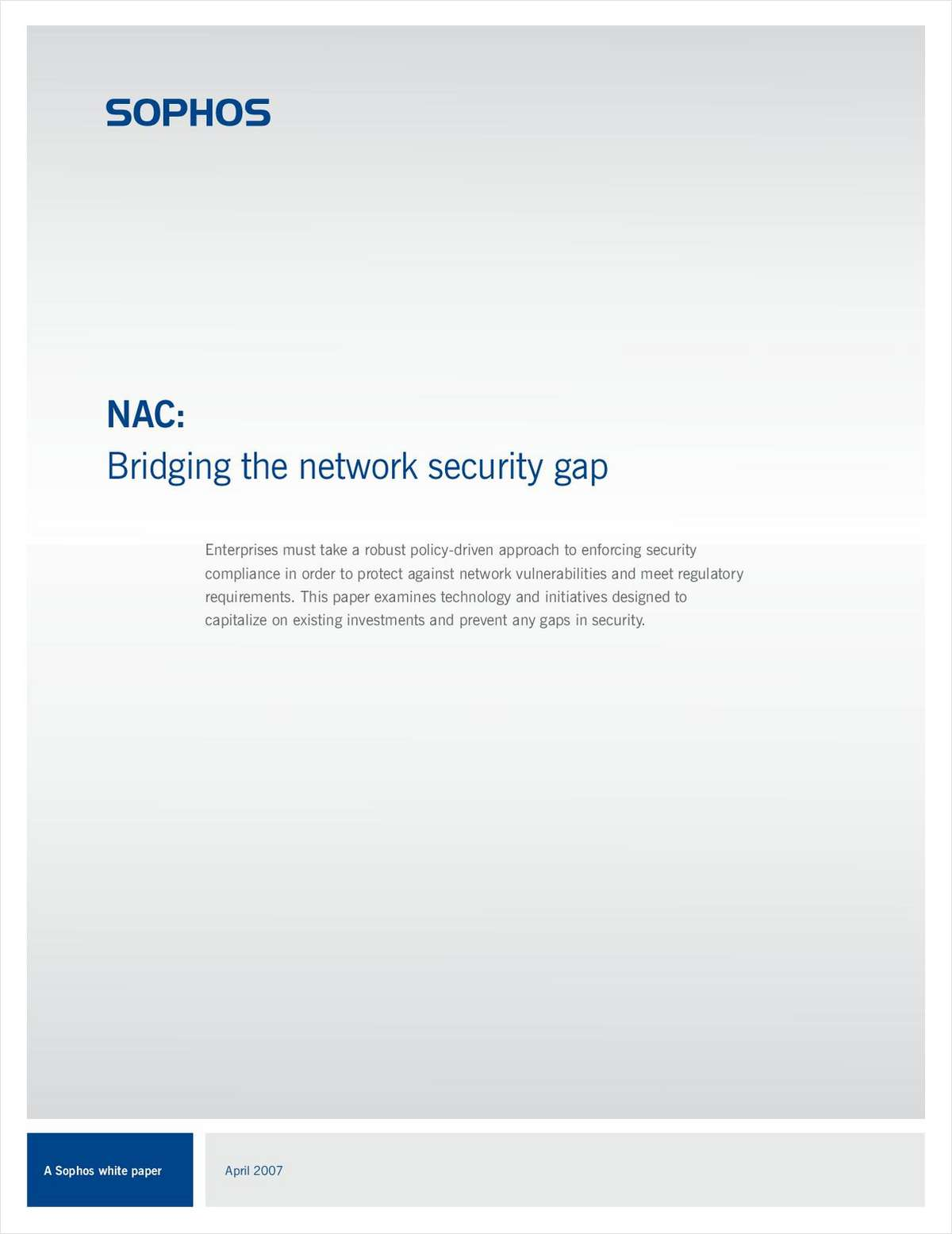 NAC: Bridging the Network Security Gap