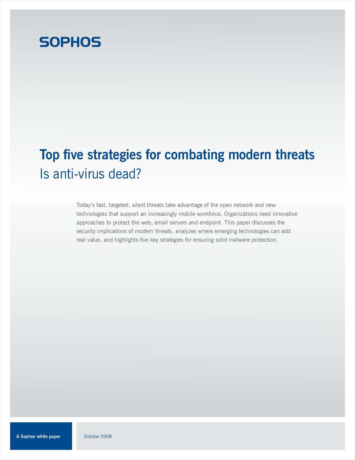 Top Five Strategies for Combating Modern Threats: Is Anti-Virus Dead?