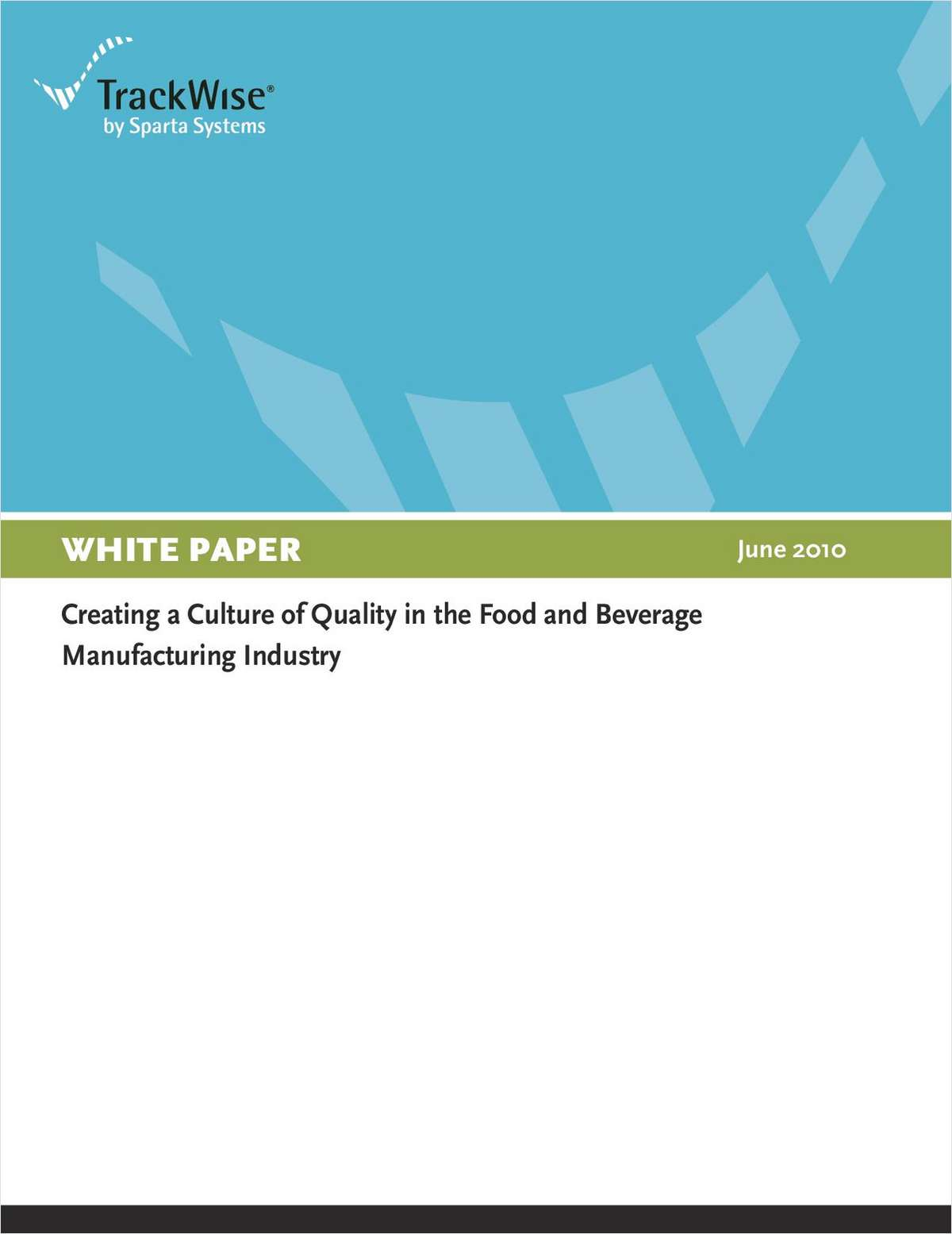 Creating a Culture of Quality in the Food and Beverage Manufacturing Industry