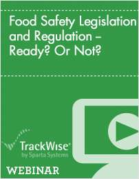 Food Safety Legislation and Regulation -- Ready? Or Not?