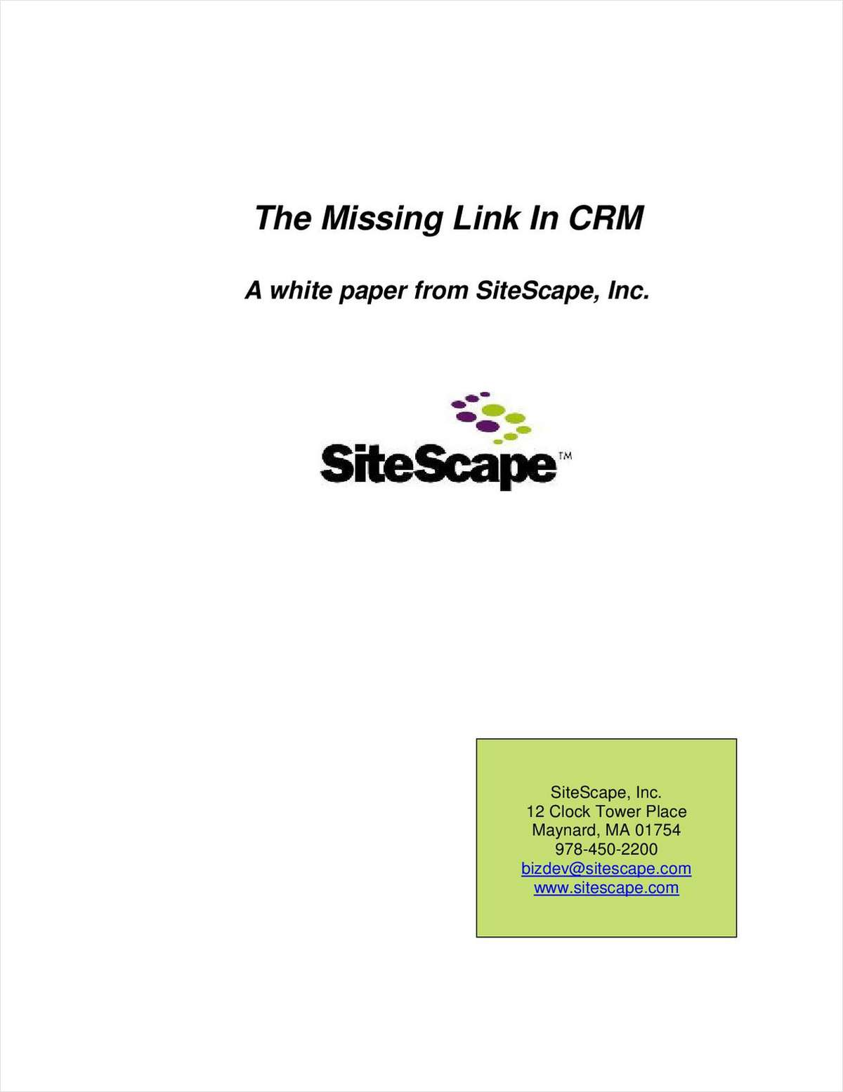 SiteScape - The Missing Link in CRM