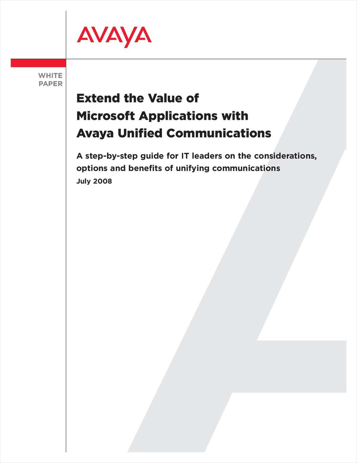 Extend the Value of Microsoft Applications with Avaya Unified Communications