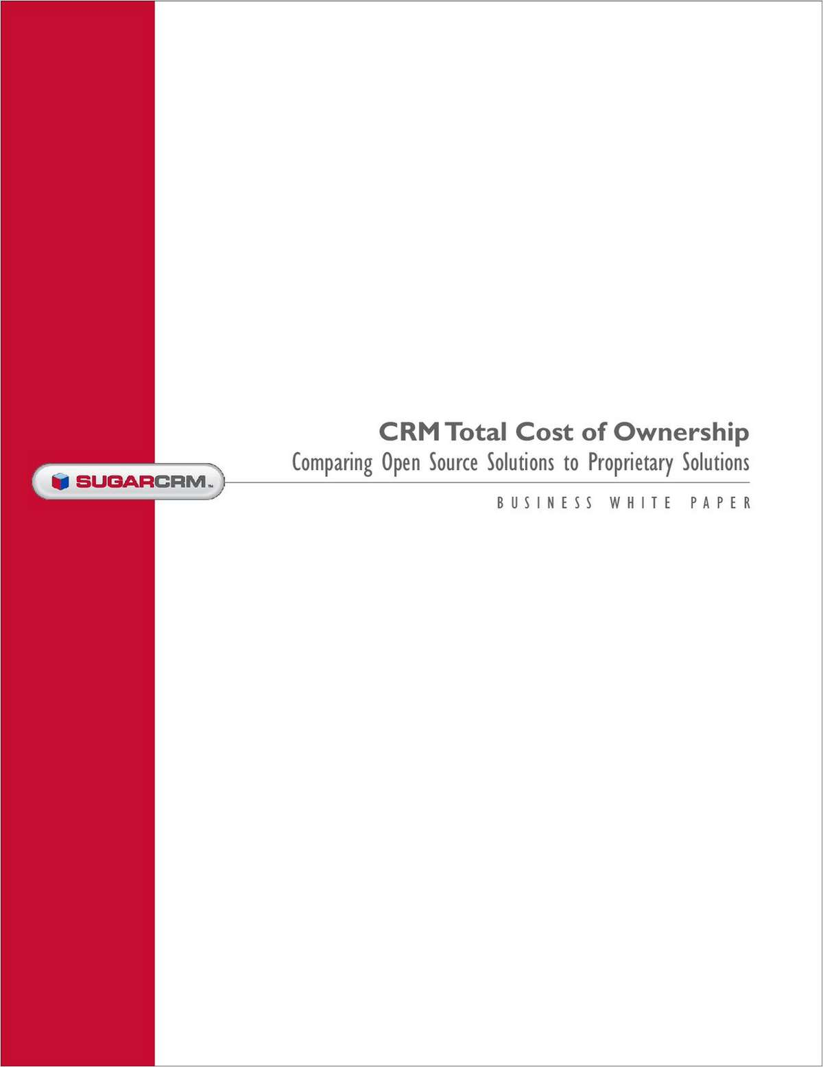 Report Analysis: Lower TCO with 3rd Generation CRM