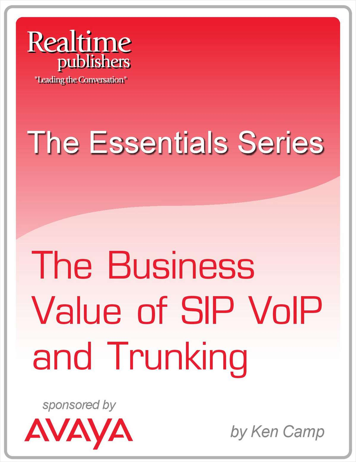 The Business Value of SIP VoIP and Trunking