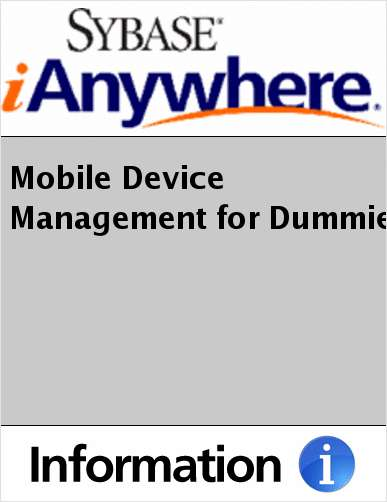 Mobile Device Management for Dummies