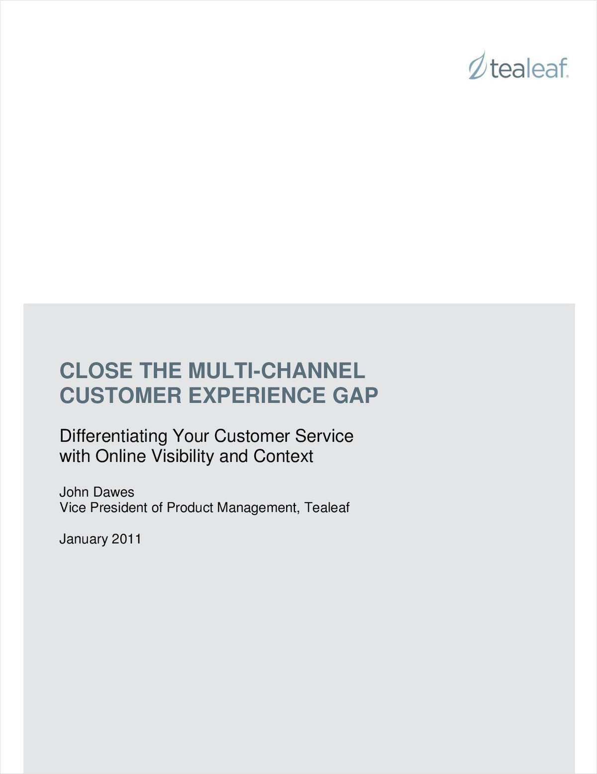 Close the Multi-Channel Customer Experience Gap