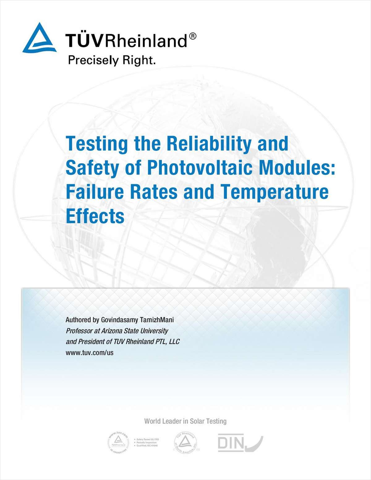 Testing the Reliability and Safety of Photovoltaic Modules: Failure Rates and Temperature Effects