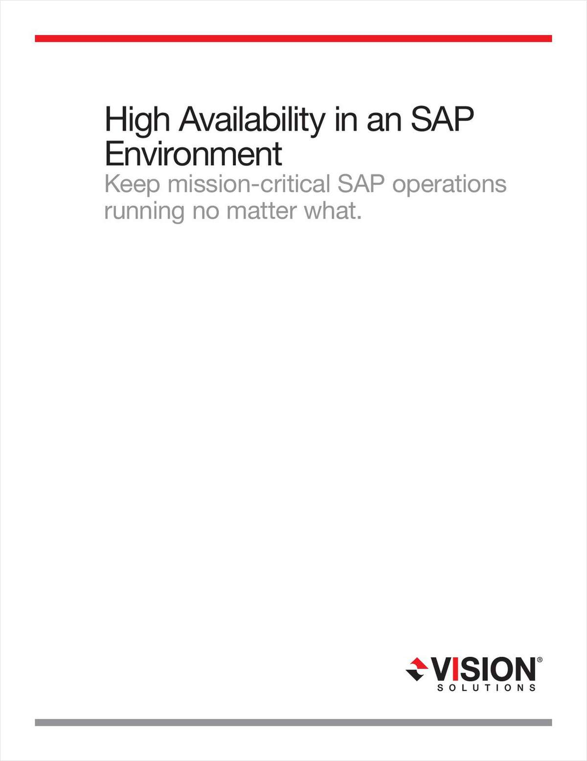 High Availability in an SAP Environment Keep Mission-Critical SAP Operations Running no Matter What