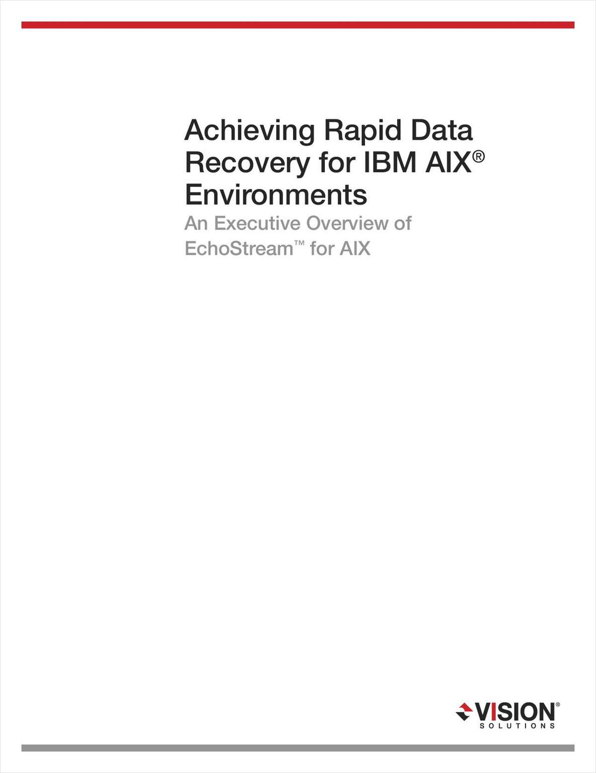Achieving Rapid Data Recovery for IBM AIX Environments