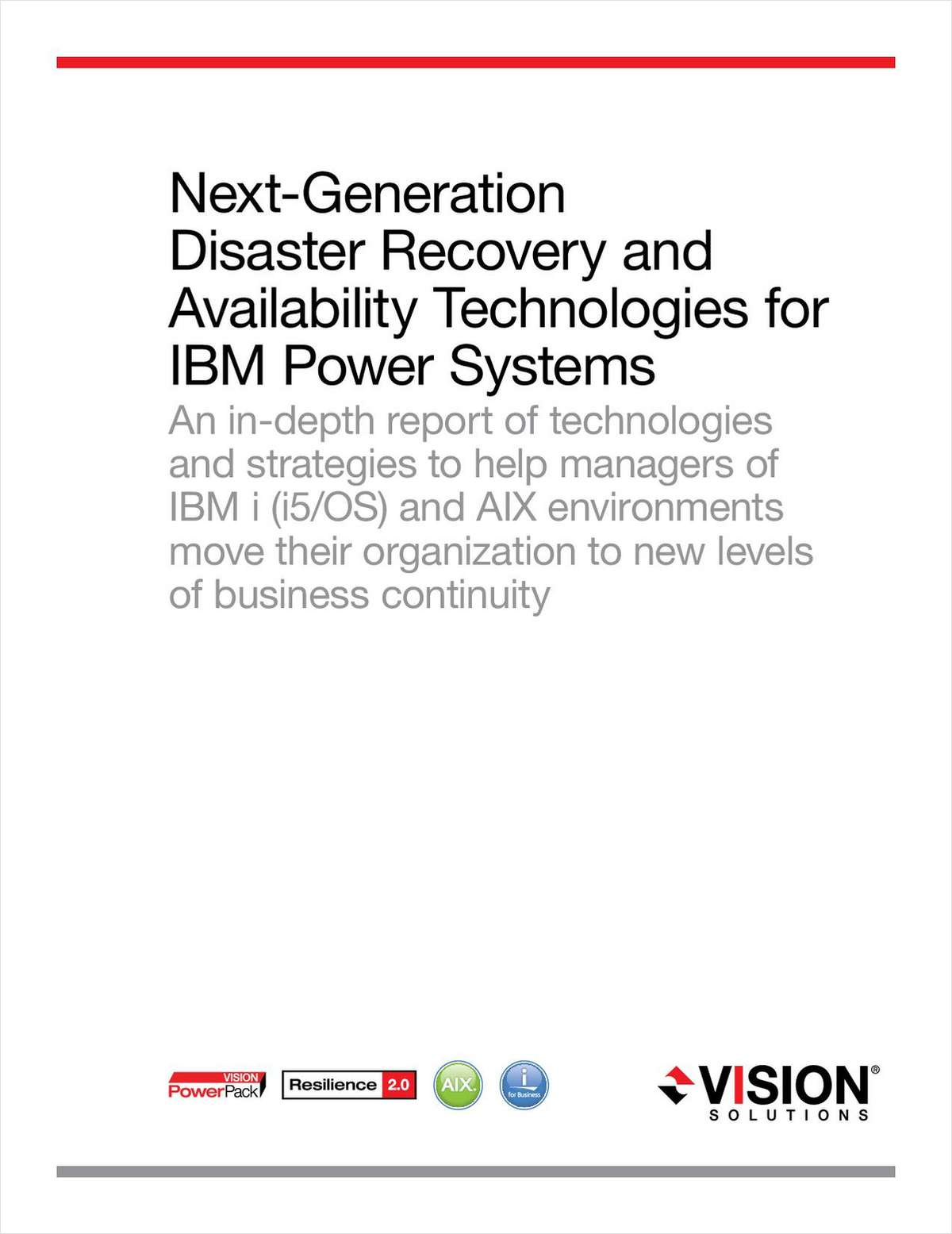 Next-Generation Disaster Recovery and Availability Technologies for AIX and IBM i (i5/OS) on IBM Power Systems