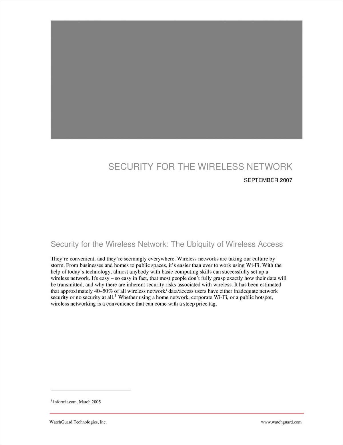 Security for the Wireless Network: The Ubiquity of Wireless Access