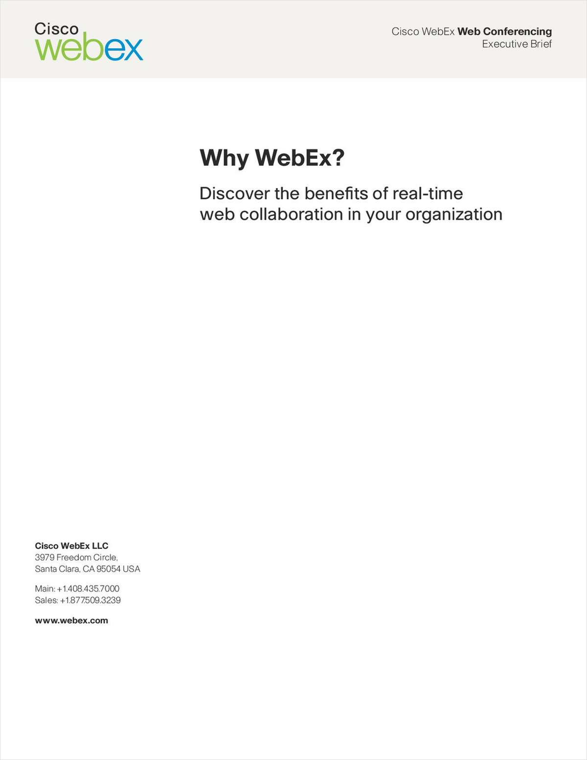 Why WebEx? Discover the Benefits of Real-Time Web Collaboration in Your Organization