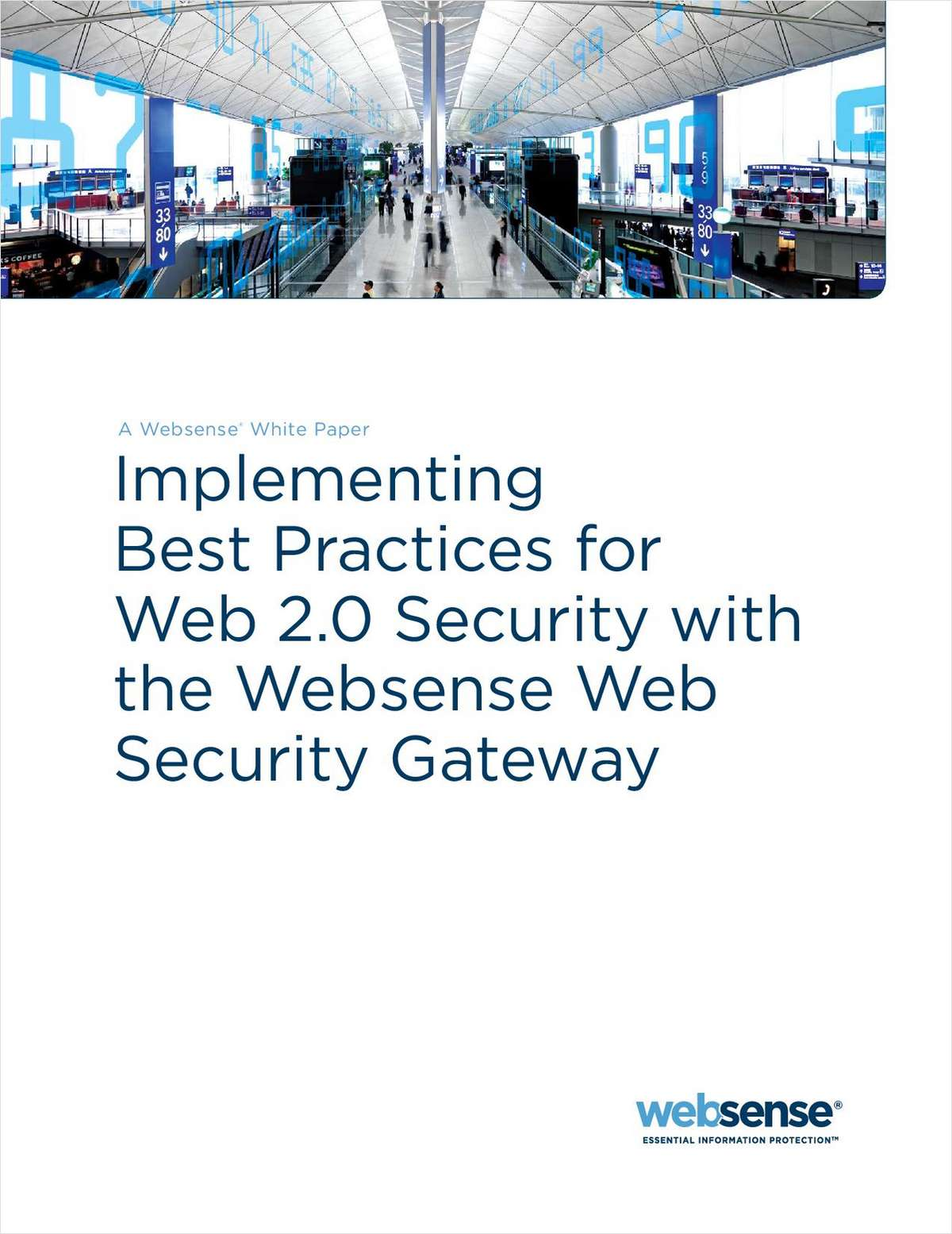 Implementing Best Practices for Web 2.0 Security with the Websense Web Security Gateway