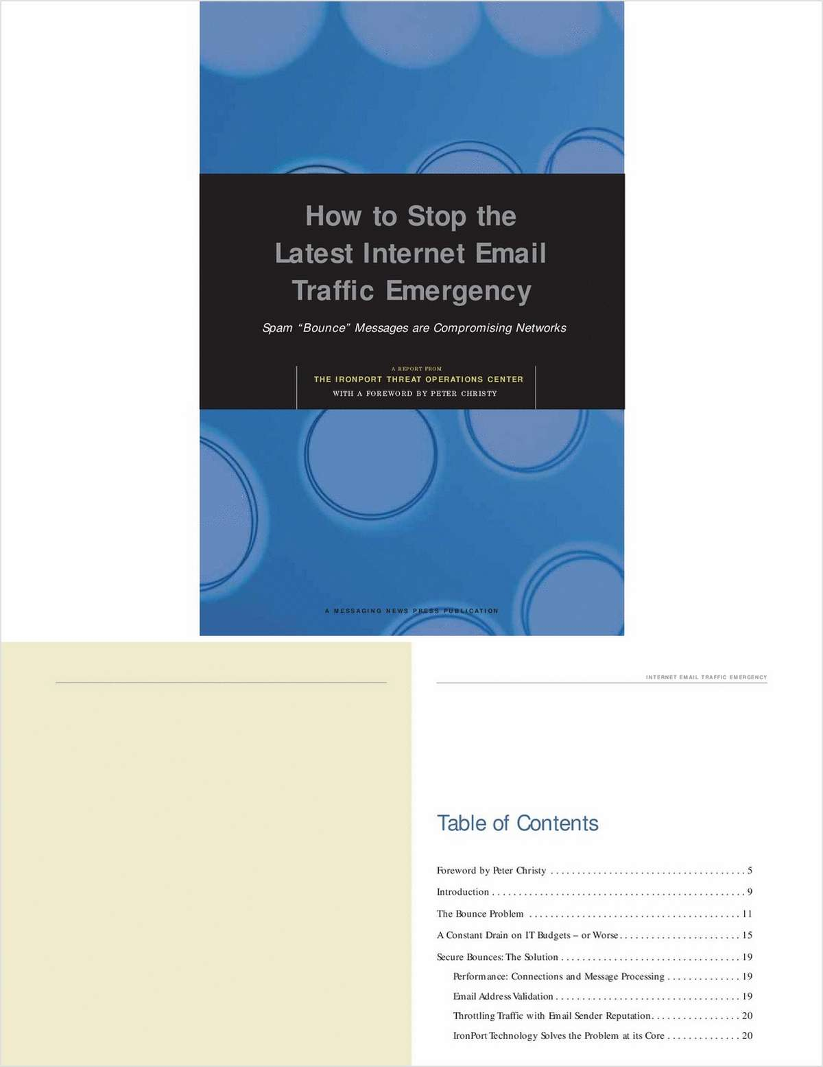 How to Stop the Latest Internet Email Traffic Emergency: Why Misdirected Bounce Messages Are Costly and Dangerous