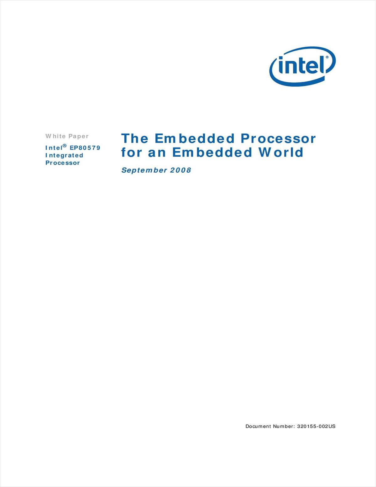 The Embedded Processor for an Embedded World