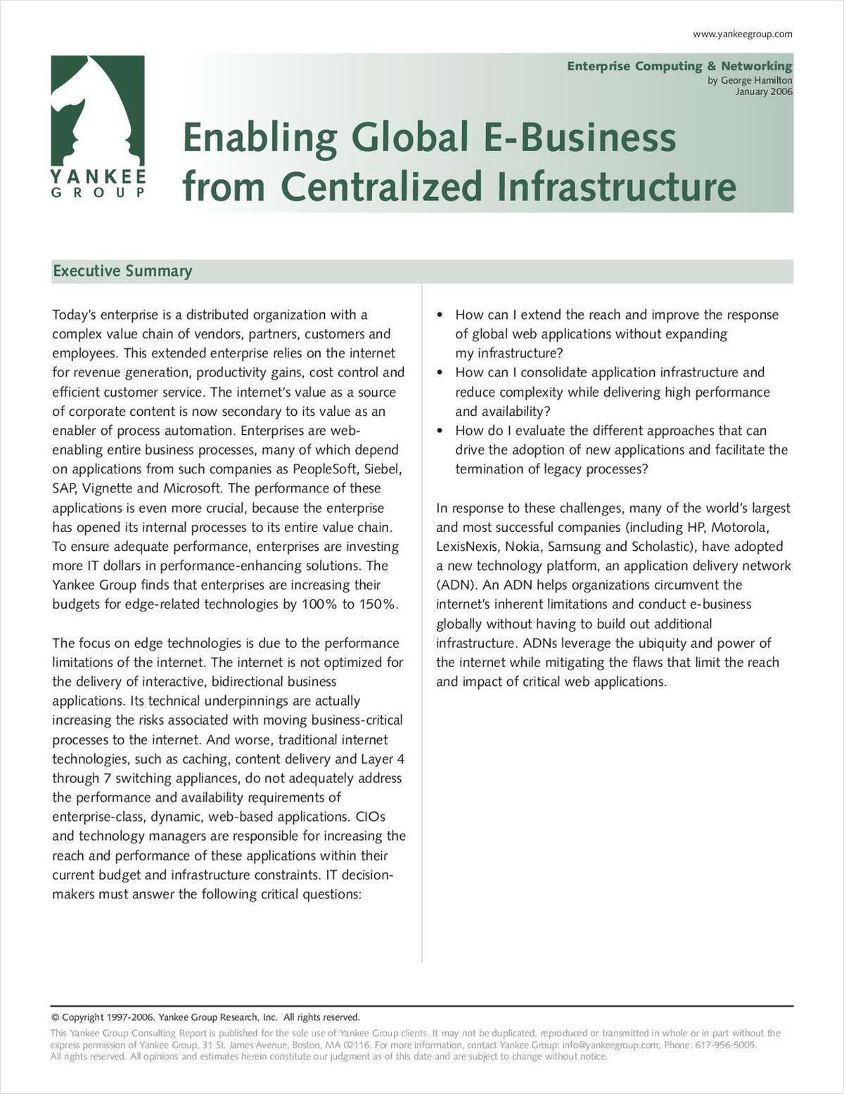 Enabling Global eBusiness from a Centralized Infrastructure