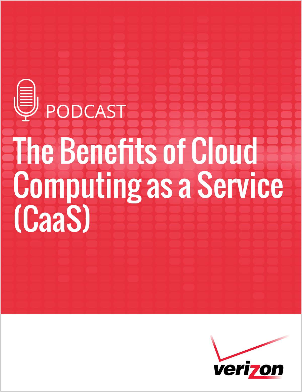 The Benefits of Cloud Computing as a Service (CaaS)