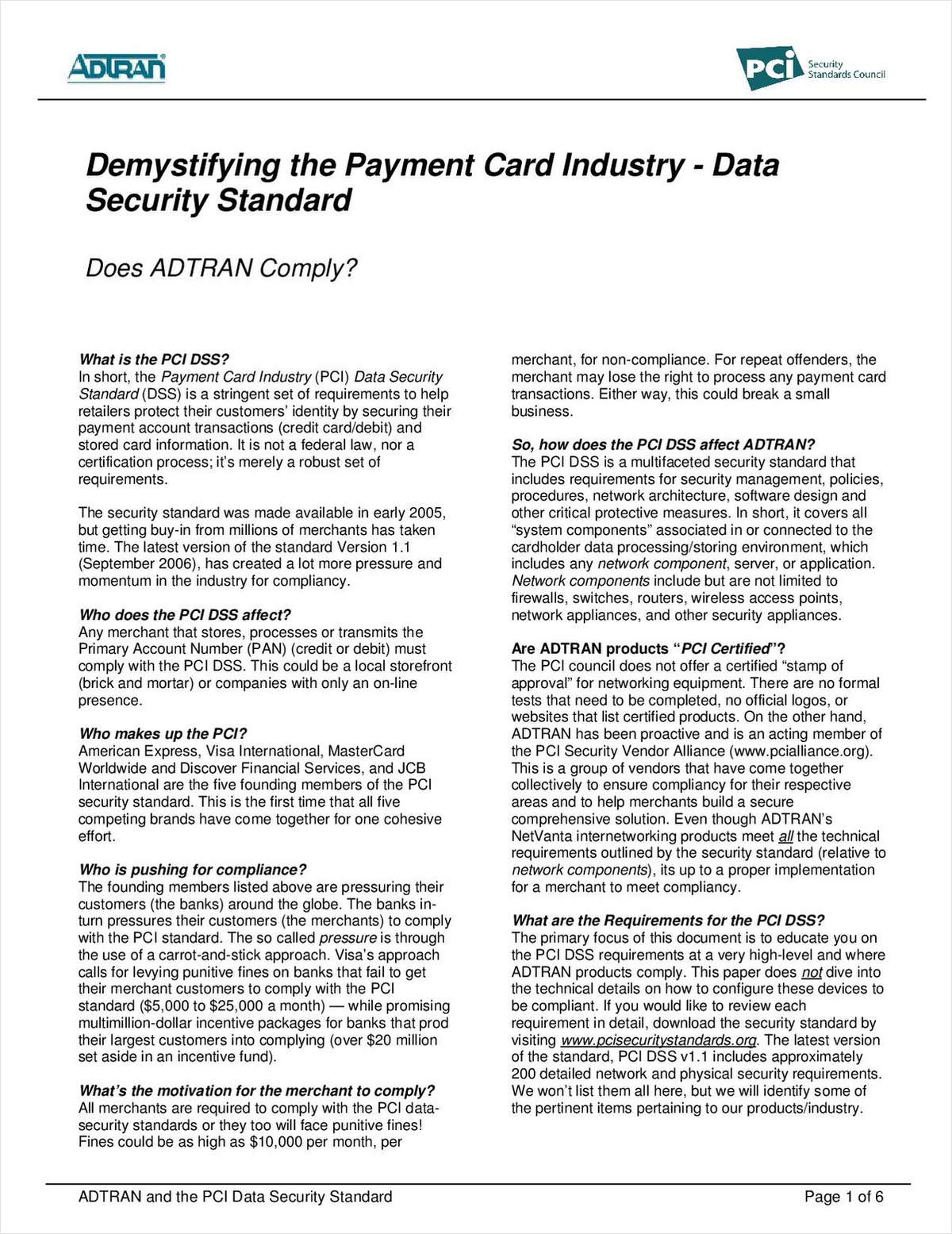 Demystifying the Payment Card Industry – Data Security Standard