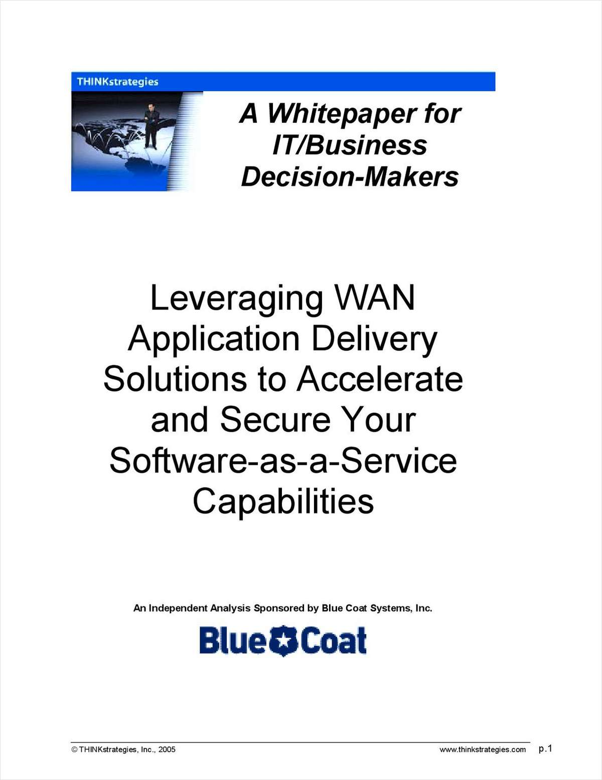 Leveraging WAN Application Delivery Solutions to Accelerate and Secure Your Software-as-a-Service Capabilities