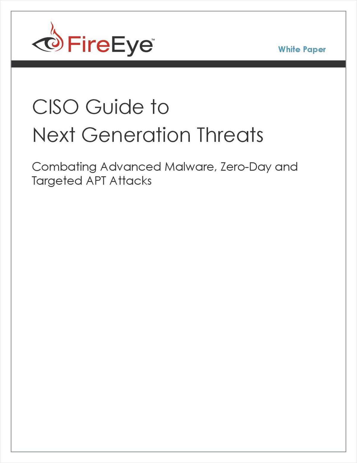 CISO Guide to Next Generation Threats