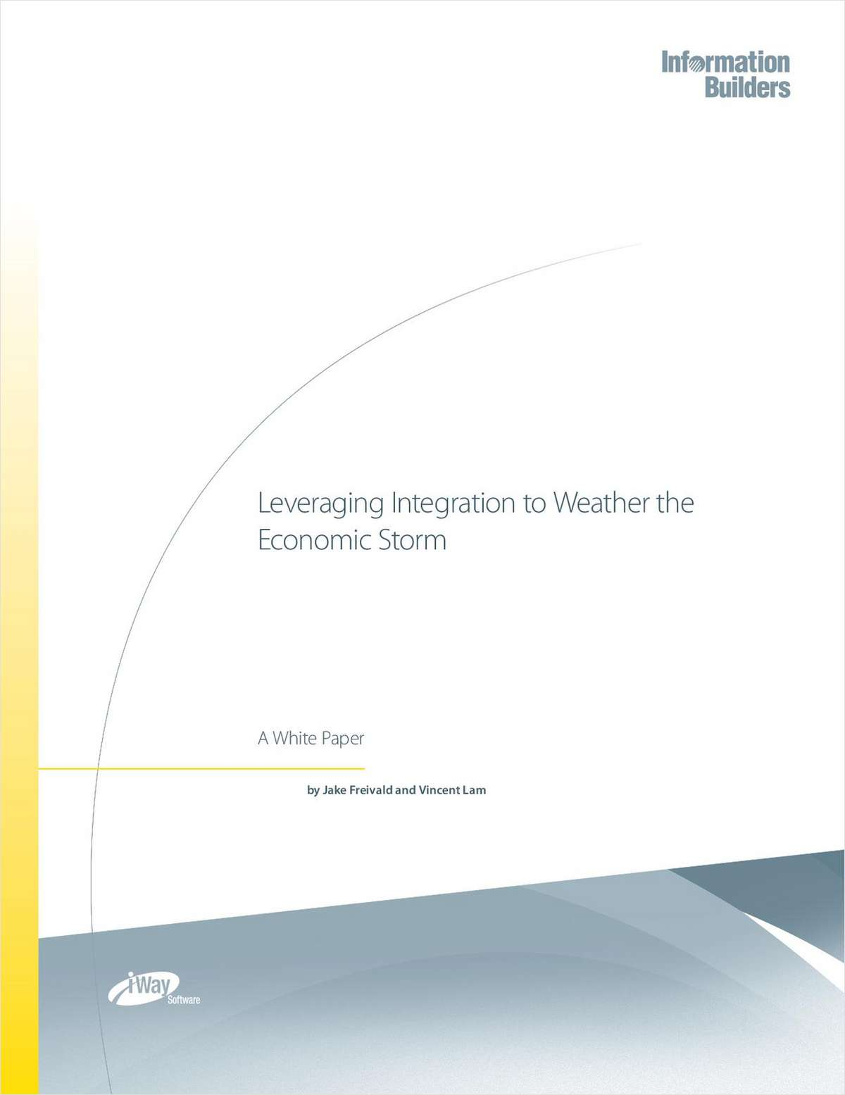 Leveraging Integration to Weather the Economic Storm