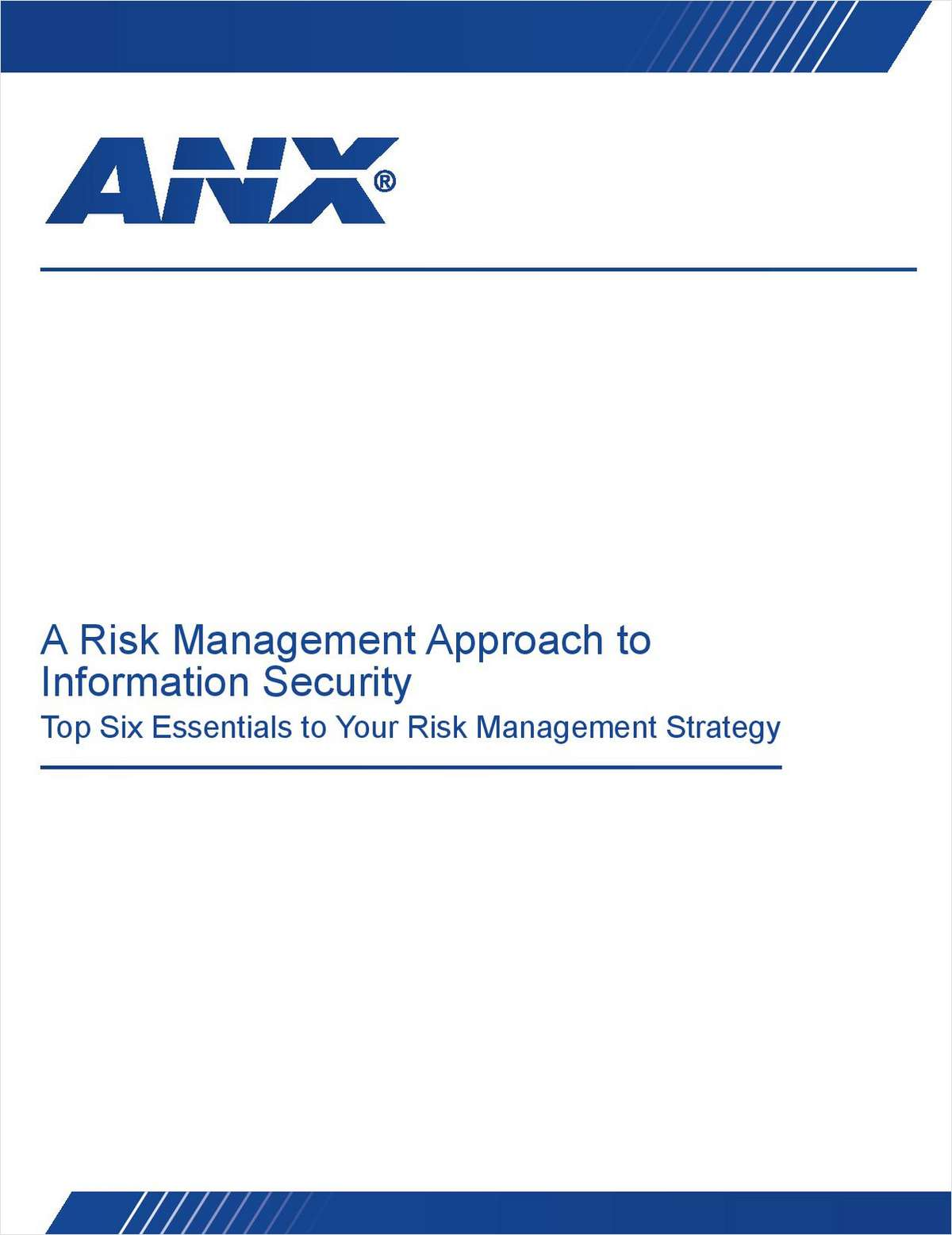 A Risk Management Approach to Information Security