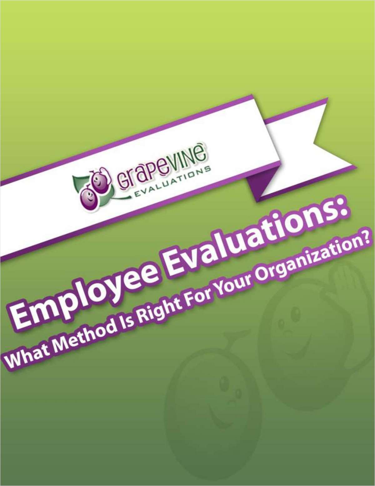 Employee Evaluations: What Method Is Right For Your Organization?