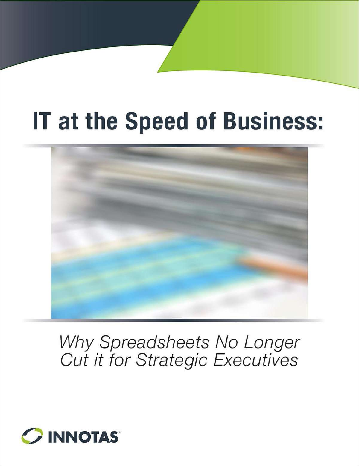 Why Spreadsheets No Longer Cut it for IT Executives